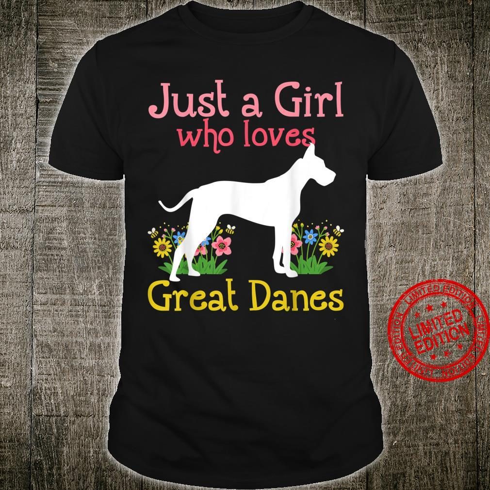 Great Dane Just A Girl Who Loves Great Danes Shirt