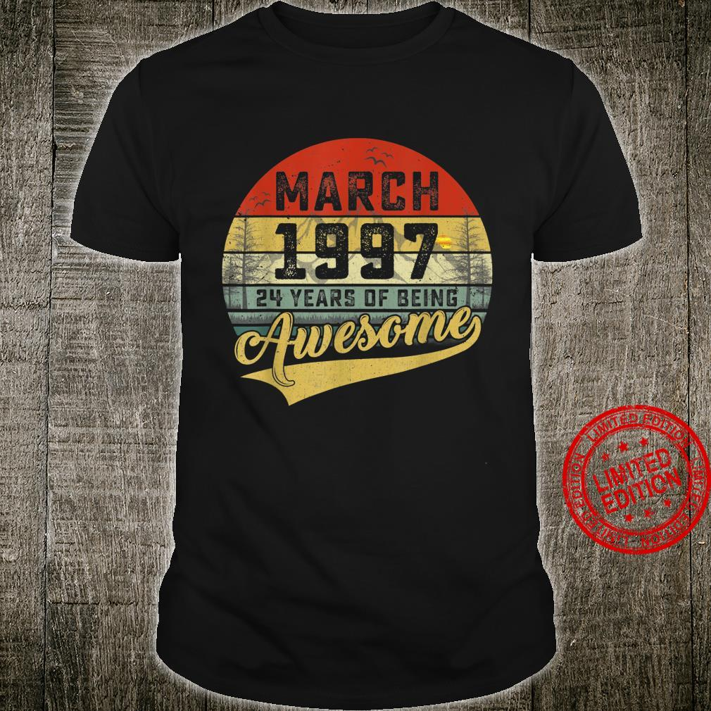 Vintage Retro March 1997 24th Birthday 24 Years Old Shirt